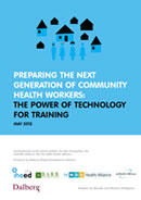 Preparing the Next Generation of Community Health Workers: The Power of Technology for Training