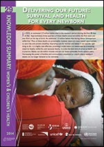 PMNCH Knowledge Summary #29 Delivering our future: survival and health for every newborn