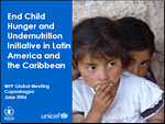 End Child Hunger and Undernutrition Initiative in Latin America and the Caribbean